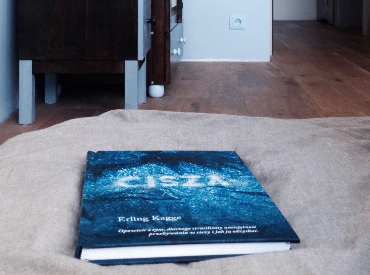 """Wszechobecna """"Cisza"""" – siła książki Erlinga Kagge"""