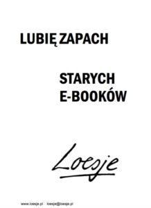 leosje - lubię zapach starych ebooków