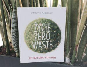 """książka """"Życie zero waste"""""""