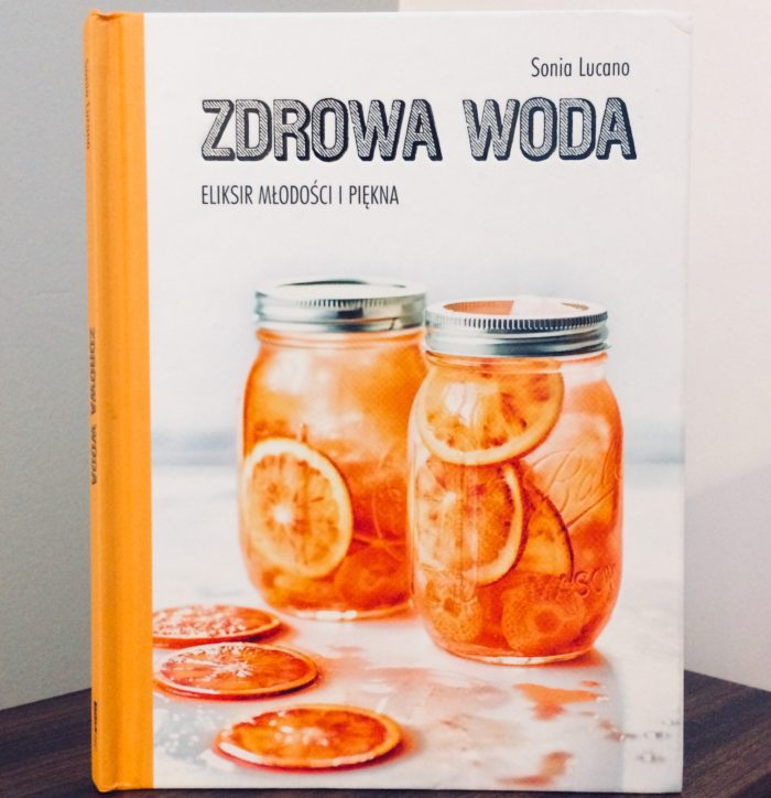 Zdrowa woda książka z przepisami na wody smakowe